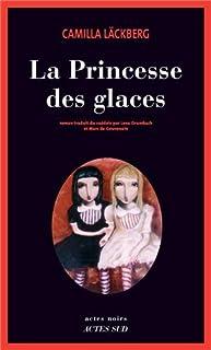 La princesse des glaces : roman
