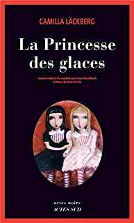 La princesse des glaces : roman, Läckberg, Camilla