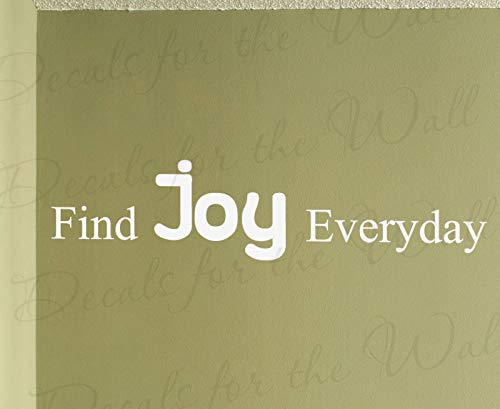 Decals for Find Joy Everyday Inspirational Motivational Inspiring Wall Decal Vinyl Quote Design Saying Lettering Decoration Sticker Decor Art IMTX10