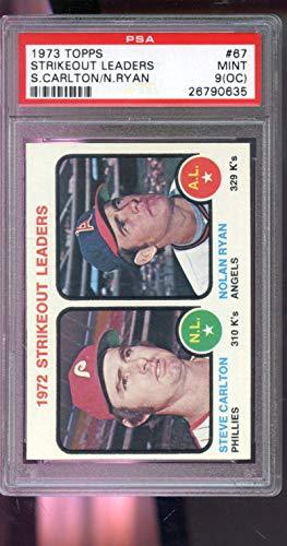 - 1973 Topps #67 1972 Strikeout Leaders Steve Carlton Nolan Ryan MLB MINT PSA 9 (OC) Graded Baseball Card