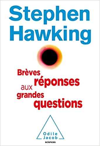 Amazon Fr Breves Reponses Aux Grandes Questions Stephen