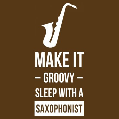 Sudadera con capucha de mujer Make It Groovy Sleep With A Saxophonist by Shirtcity Marrón
