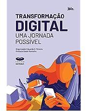 Transformação digital: uma Jornada Possível