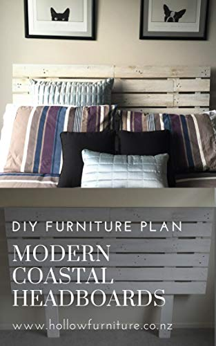 DIY Furniture Plans | Modern Coastal Headboard: Learn How to Make Your Own Furniture with DIY Plans by Hollow Furniture
