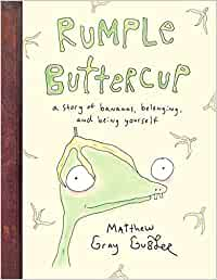 Rumple Buttercup: A story of bananas, belonging and being ...
