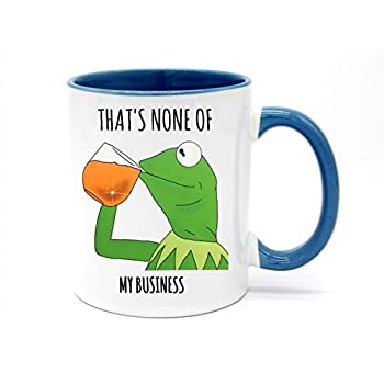 d1ee1de7182de 11 Ounce That's None Of My Business Coffee Mug or Tea Cup White+Blue