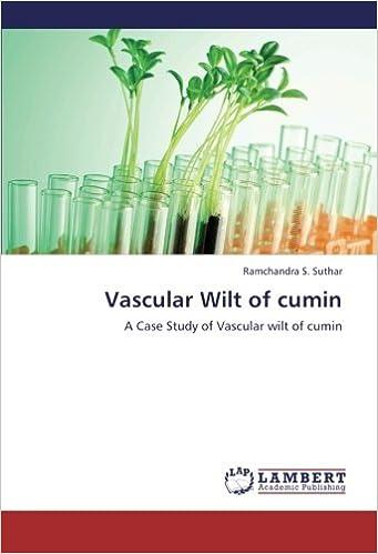 Vascular Wilt of cumin: A Case Study of Vascular wilt of cumin
