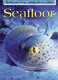 The Seafloor, John Woodward, 140345132X