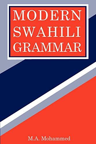 Modern Swahili Grammar M. A. Mohammed