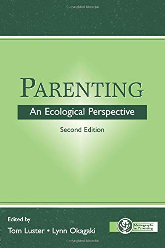 Parenting: An Ecological Perspective, Second Edition