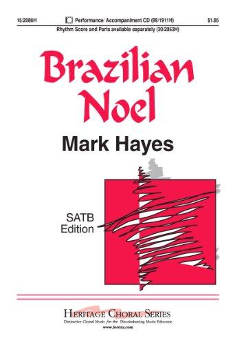 Brazilian Noel (Educational Octavo, SATB, - Rhythm Section Brazilian