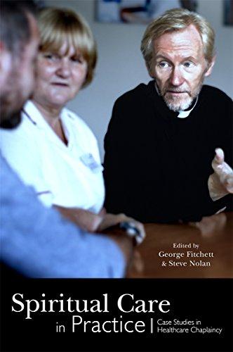 - Spiritual Care in Practice: Case Studies in Healthcare Chaplaincy