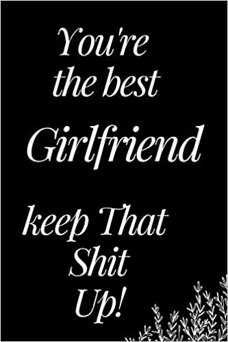 you are the best girlfriend