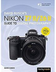 David Busch's Nikon Z7 II/Z6 II Guide to Digital Photography