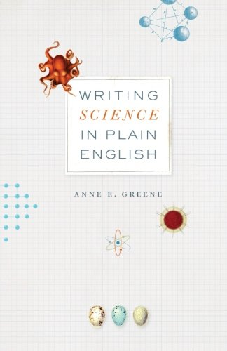 Writing Science in Plain English (Chicago Guides to Writing, Editing, and Publishing) by University of Chicago Press