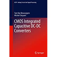 CMOS Integrated Capacitive DC-DC Converters (Analog Circuits and Signal Processing)
