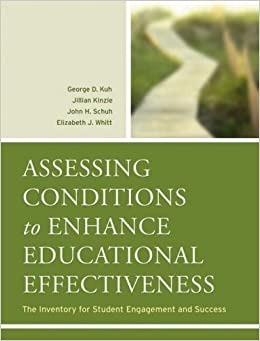 assessing conditions to enhance educational effectiveness the inventory for student engagement and success