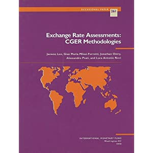 Exchange Rate Assessments: CGER Methodologies (Occasional Paper) Jaewoo Lee, Gian Maria Milesi-Ferretti, Jonathan Ostry and Alessandro Prati