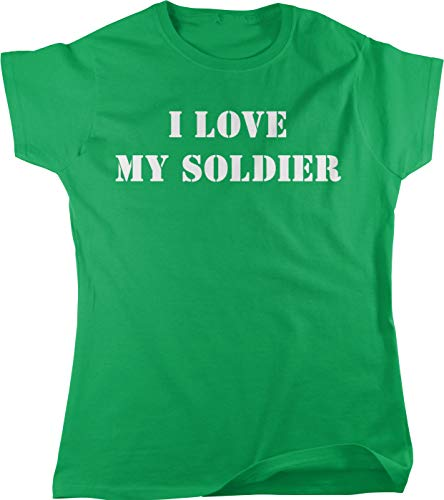 Hoodteez I Love My Soldier Women's T-Shirt, XL Kelly