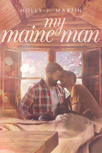 My Maine Man: Book 4.5 (The Johnson Family) by [Martin, Holly J.]
