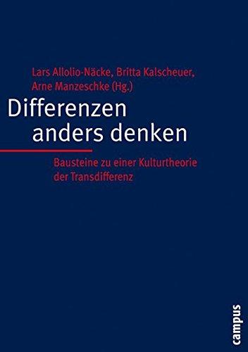 Differenzen anders denken: Bausteine zu einer Kulturtheorie der Transdifferenz
