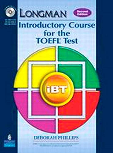 Longman Introductory Course for the TOEFL® Test: iBT Student Book (with Answer Key) with CD-ROM & iTest (2nd Edition