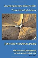 Los principios para adorar a Dios, Tratado de teología islámica (Colección Estudios islámicos) (Spanish Edition) Paperback
