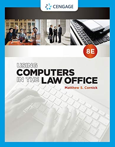 Using Computers in the Law Office (The Computers Using Office Law In)