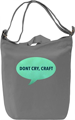 Dont Cry Craft Borsa Giornaliera Canvas Canvas Day Bag| 100% Premium Cotton Canvas| DTG Printing|