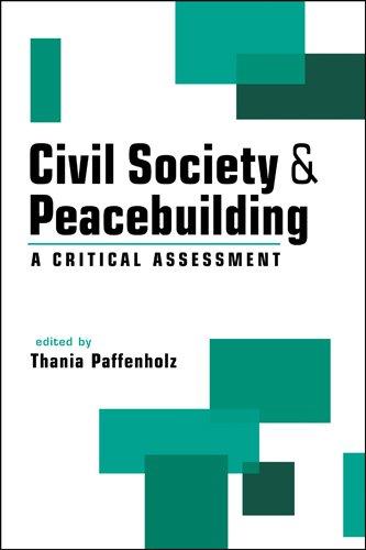 Civil Society & Peacebuilding: A Critical Assessment
