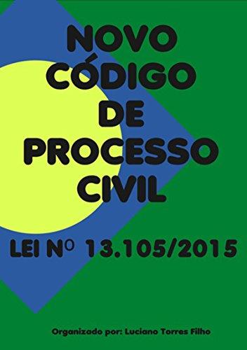 Novo CÓdigo De Processo Civil (Portuguese Edition)