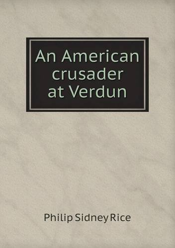 Download An American crusader at Verdun pdf