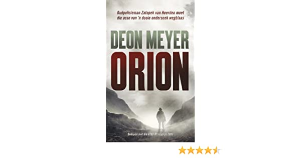 Orion afrikaans edition kindle edition by deon meyer orion afrikaans edition kindle edition by deon meyer literature fiction kindle ebooks amazon fandeluxe Choice Image