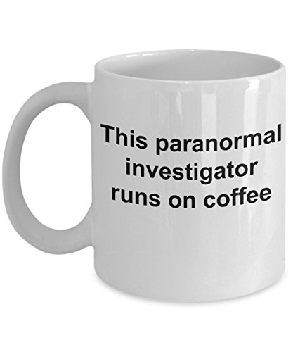 Paranormal Coffee Mug This Paranormal Investigator Runs On Coffee by LovedOnes.gifts