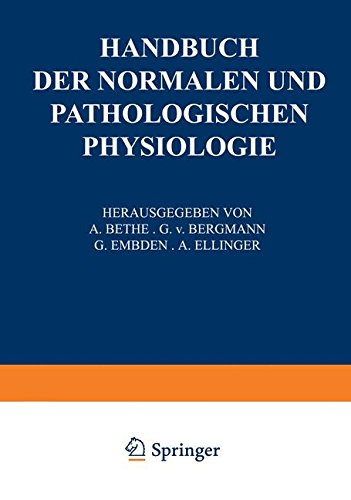 Receptionsorgane 1. Tangoreceptoren, Thermoreceptoren, Chemoreceptoren, Phonoreceptoren, Statoreceptoren (Handbuch der normalen und pathologischen Physiologie) (German Edition)