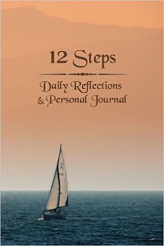 12 Steps: Daily Reflections & Personal Journal