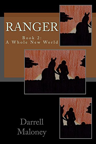A Whole New World: Ranger: Book 2 by [Maloney, Darrell]