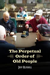 The Perpetual Order of Old People