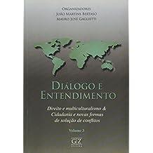 Diálogo E Entendimento - Volume 3