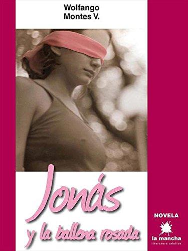 Descargar Libro Jonás Y La Ballena Rosada Wolfango Montes V.