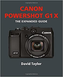 canon powershot g1 x expanded guide amazon co uk david taylor books