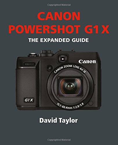 Canon G1X: The Expanded Guide (Expanded Guides) Paperback – October 15, 2012