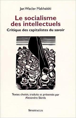 En ligne téléchargement Le socialisme des intellectuels pdf epub