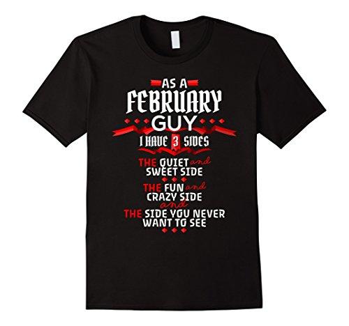 Mens February Guy,Crazy, Sweet and Fun Birthday B Day Gift Shirt XL Black