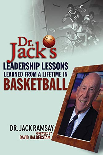 Dr. Jack's Leadership Lessons Learned From a Lifetime in Basketball PDF