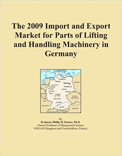 Book The 2009 Import and Export Market for Parts of Lifting and Handling Machinery in Germany