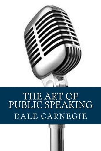 Dale Carnegie: The Art of Public Speaking {Unabridged}