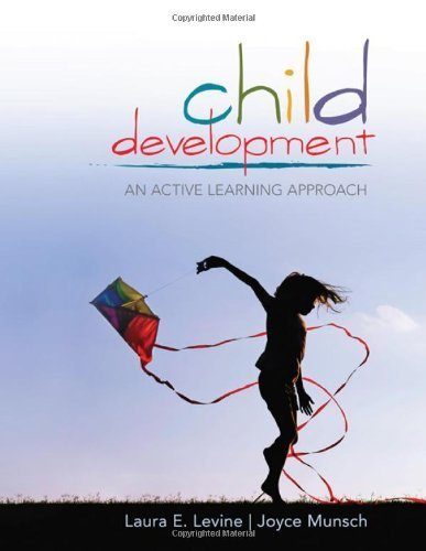 Read Online By Laura E. (Ellen) Levine - Child Development: An Active Learning Approach (10.10.2010) pdf