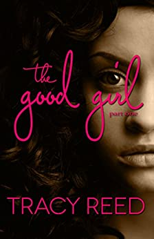 The Good Girl by [Reed, Tracy]