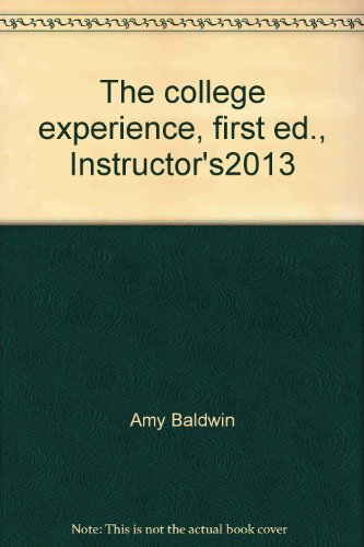 The college experience, first ed.,